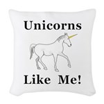 Unicorns Like Me Woven Throw Pillow