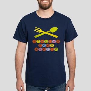 Italian food-aholic Dark T-Shirt