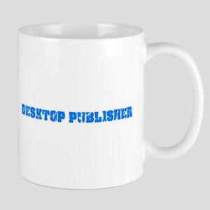 Desktop Publisher Blue Bold Design Mugs