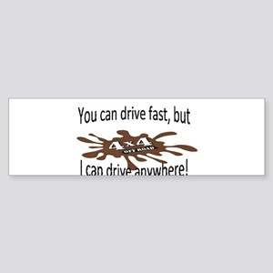 4x4 Drive anywhere! Bumper Sticker