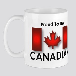 Proud To Be Canadian Mug