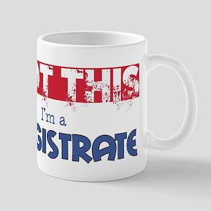 Magistrate Mugs