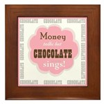 Chocolate Sings Chocolate Text Framed Tile