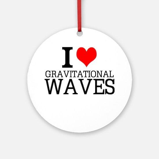 I Love Gravitational Waves Round Ornament