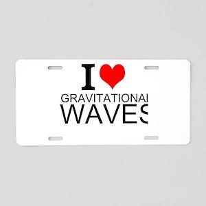 I Love Gravitational Waves Aluminum License Plate