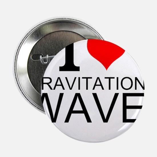 "I Love Gravitational Waves 2.25"" Button"