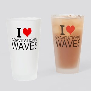 I Love Gravitational Waves Drinking Glass