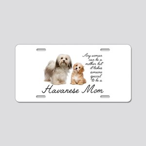 Havanese Mom Aluminum License Plate