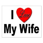 I Love My Wife Small Poster
