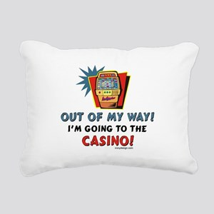 Out of My Way Casino! Rectangular Canvas Pillow