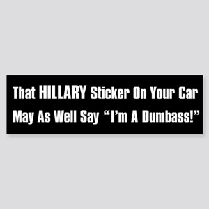 Hillary Dumbass Sticker (Bumper)