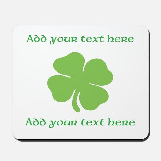 St. Patricks Day personalisable shamrock Mousepad