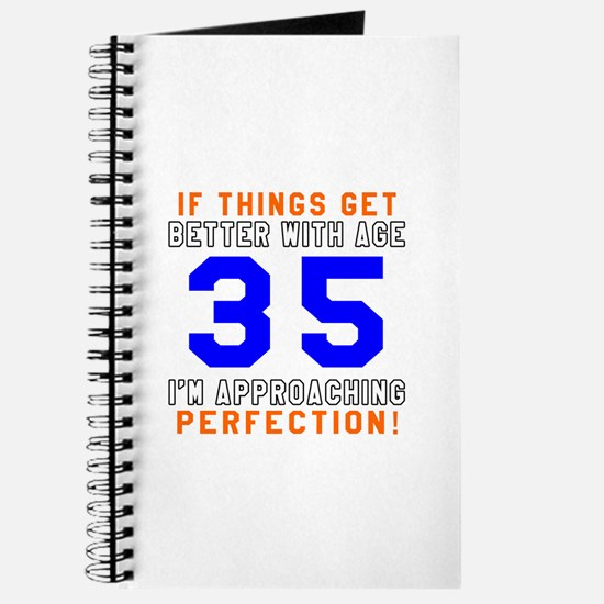 35 I'm Approaching Perfection Birthday Journal
