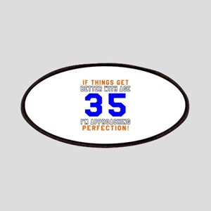 35 I'm Approaching Perfection Birthday Patch