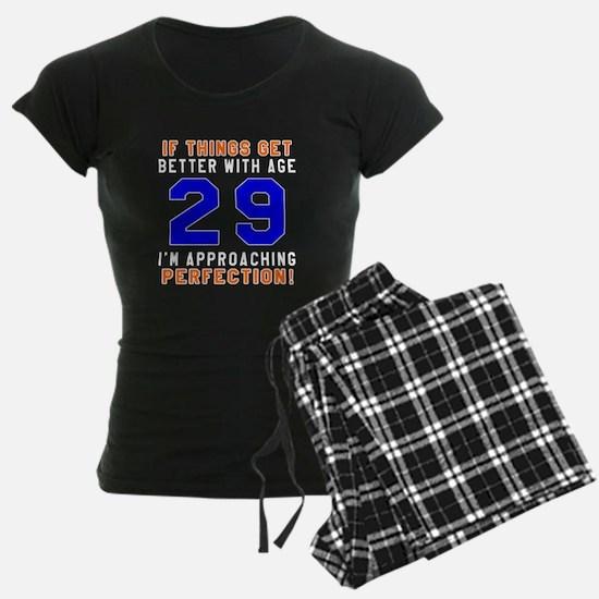 29 I'm Approaching Perfectio Pajamas