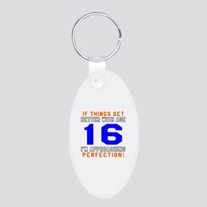 16 I'm Approaching Perfecti Aluminum Oval Keychain