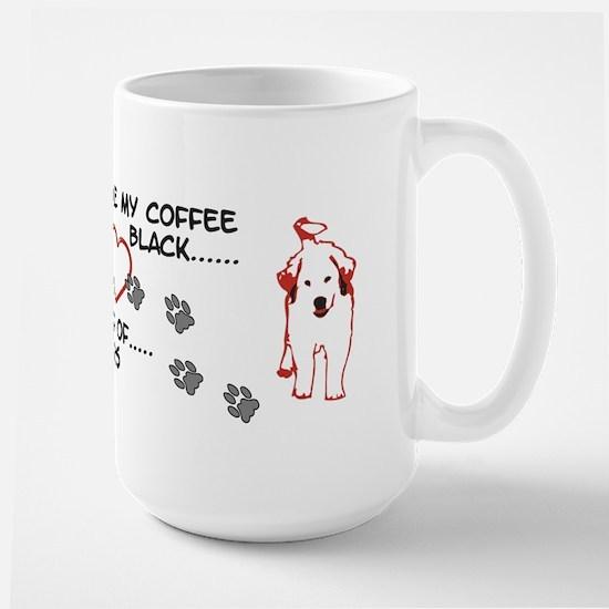 Great Pyrenees Mug, I take my coffee... Mugs