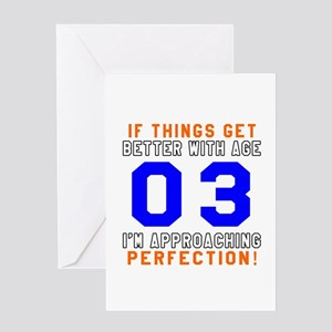 03 I'm Approaching Perfection Birthd Greeting Card