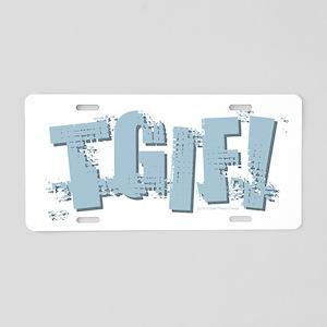 TGIF Design Aluminum License Plate