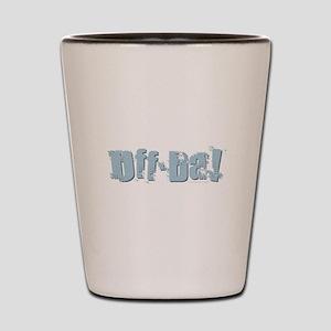Uff Da Design Shot Glass
