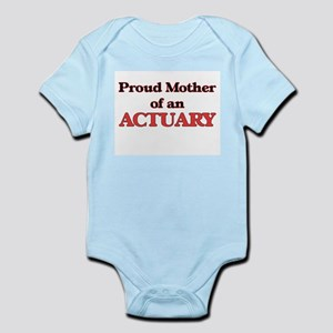 Proud Mother of a Actuary Body Suit
