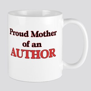 Proud Mother of a Author Mugs
