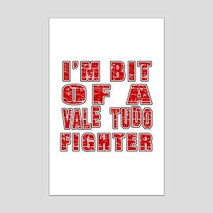 I'm Bit Of Vale Tudo Fighter Mini Poster Print
