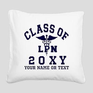 Class of 20?? Nursing (LPN) Square Canvas Pillow