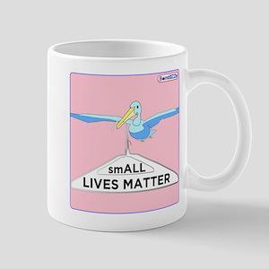 Small Lives Matter / Mugs