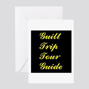 Guilt Trip Tour Guide Greeting Cards