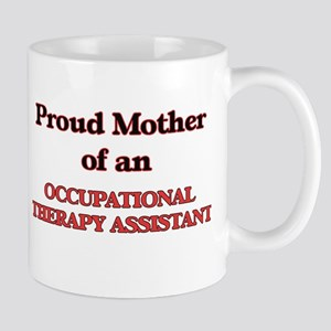 Proud Mother of a Occupational Therapy Assist Mugs