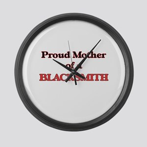 Proud Mother of a Blacksmith Large Wall Clock