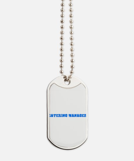 Catering Manager Blue Bold Design Dog Tags