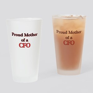 Proud Mother of a Cfo Drinking Glass