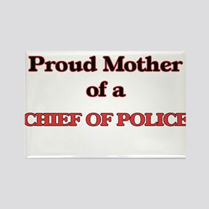 Proud Mother of a Chief Of Police Magnets
