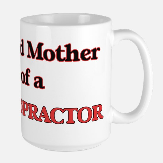 Proud Mother of a Chiropractor Mugs