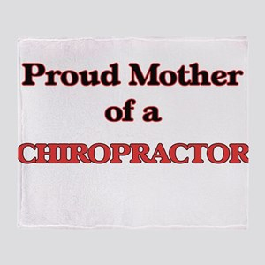 Proud Mother of a Chiropractor Throw Blanket