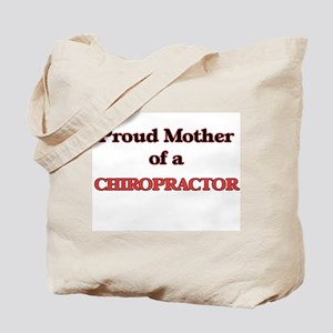 Proud Mother of a Chiropractor Tote Bag