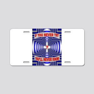 TRY AGAIN Aluminum License Plate