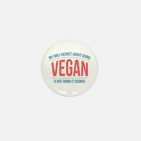 Vegan Regrets Mini Button