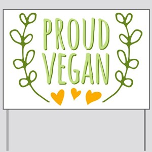 Proud Vegan Yard Sign