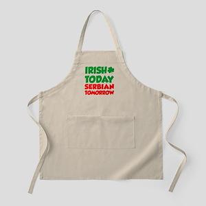Irish Today Serbian Tomorrow Apron