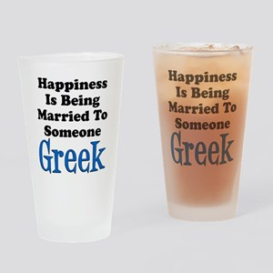Happiness Married To Someone Greek Drinking Glass