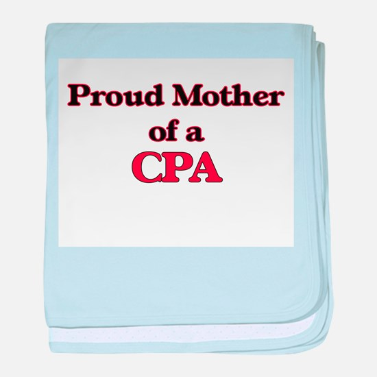 Proud Mother of a Cpa baby blanket