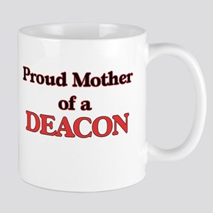 Proud Mother of a Deacon Mugs