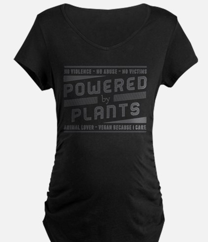 No Violence Powered by Plants Maternity T-Shirt