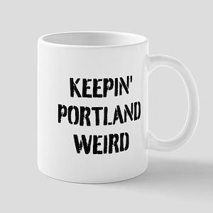 KEEP PORTLAND WEIRD Mugs