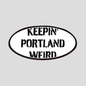 KEEP PORTLAND WEIRD Patch