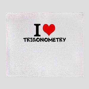 I Love Trigonometry Throw Blanket