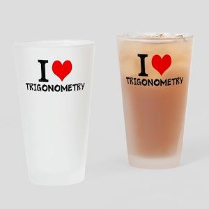 I Love Trigonometry Drinking Glass